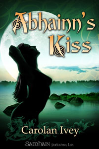 "Abhainn's Kiss eBook - Also in the ""In The Gloaming"" PRINT anthology."